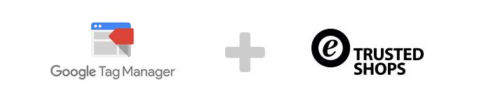 googletagmanager-loves-trustedshops.png
